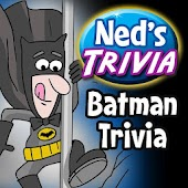 Ned's Batman Trivia