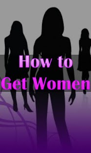 How to Get Women- screenshot thumbnail