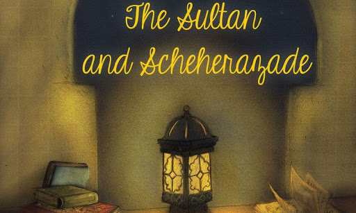The Sultan and Scheherezade