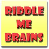 Riddle Me That! - Brains