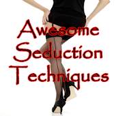 Awesome Seduction Tips