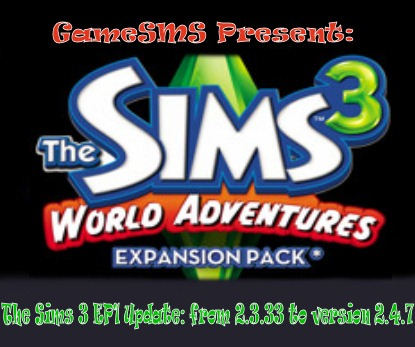 The Sims 3 World Adventures Patch v2.4.7