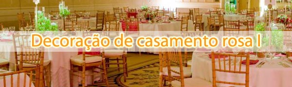 Baú de idéias: Decoração de casamento rosa I