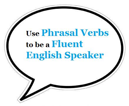 Phrasal verbs examples