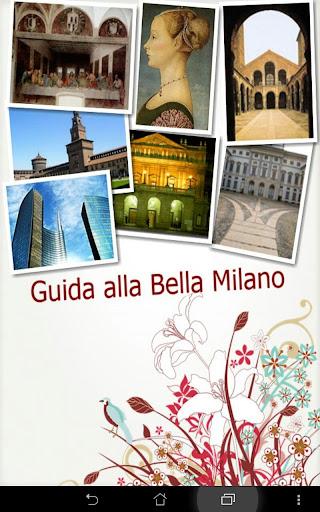 Guida alla Bella Milano