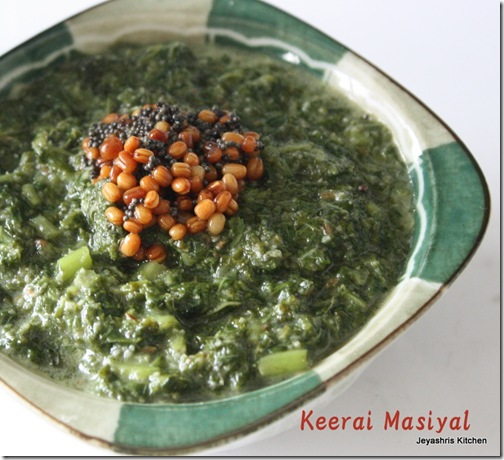 this time i am going to share two ways of making keeraispinachgreens one is a semi gravy method and the another is a dry curry one - Jeyashris Kitchen