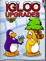 Igloo Upgrades