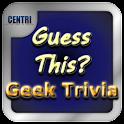 Guess This Geek Trivia