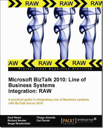 New BizTalk 2010 book unveiled – Line of Business Systems Integration