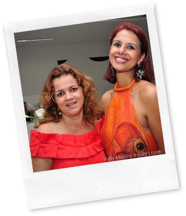 Patty Martins e Kitty Lopes
