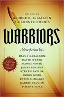 Warriors edited by George R. R. Martin & Gardner Dozois