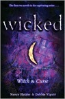 Wicked: Witch and Curse  by Nancy Holder
