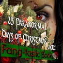 Fang-tastic Books: 25 Paranormal Days of Christmas