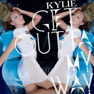 Kylie Minogue - Get outta my way | Single art