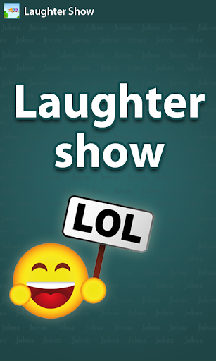 Laughter Show