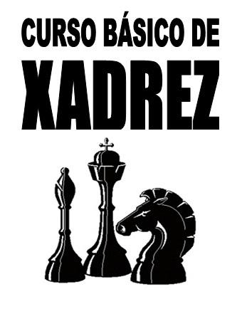 Curso de Xadrez Básico, por Wilson da Silva