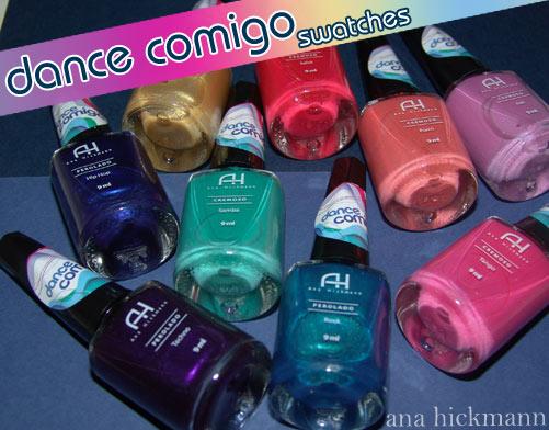 784e28dba94b4 Coleção Dance Comigo, Ana Hickmann - swatches! - Unha Bonita