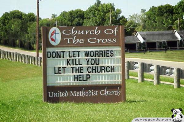 http://lh6.ggpht.com/_gKQKwLZ8XUs/TAfG_2sn34I/AAAAAAAAC44/omgRJx_Y0rk/s800/Funny-Signs-Church.jpg
