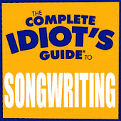 Idiot's Guide To SONG-WRITING