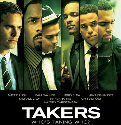 MSXEROZ:::Stories Of My Life:::: Movie: TAKERS