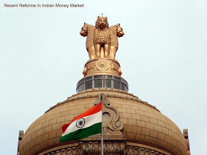 reforms in indian money market