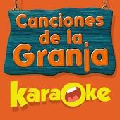 Canciones de la Granja Karaoke