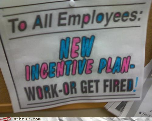 photo of a work motivation poster