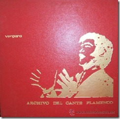 (1968) Archivo del Cante Flamenco 1