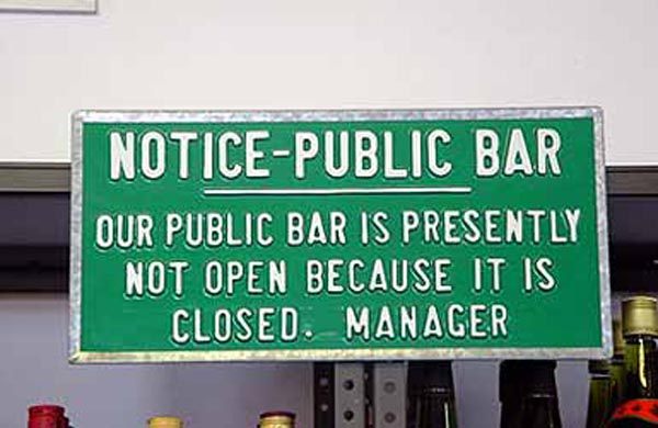Weekend Fun - Funny things of Africa - Public Bar Notice - Our public bar is presently not open because it is closed - Manager