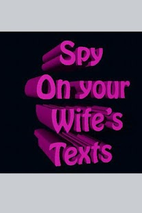 Spy on your Wife's Texts - screenshot thumbnail