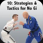 BigStrong 10, No Gi Strategies