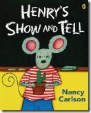 Henry Show and Tell