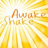 AwakeShake