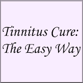 Tinnitus Cure: The Easy Way