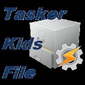 Tasker Kids File
