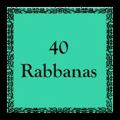 40 Rabbanas