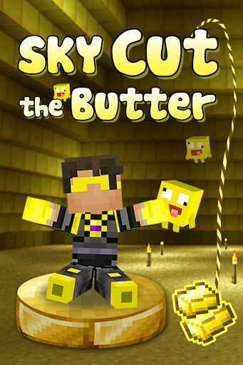 Sky Cut the butter