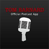 The Tom Barnard Podcast