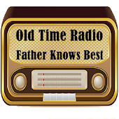 Father Knows Best OTR Radio