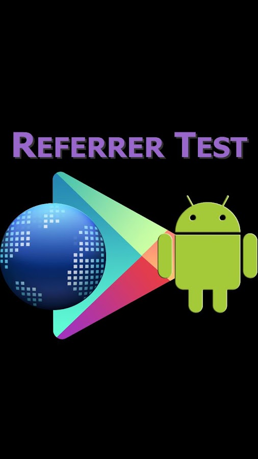 Referrer Test for Google Play - screenshot