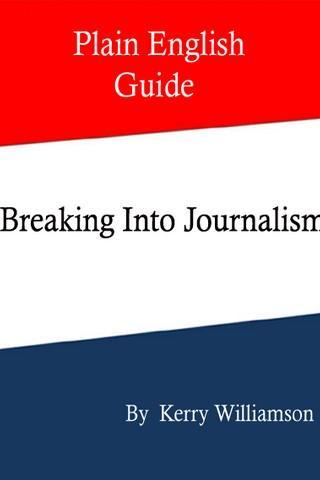 Breaking Into Journalism