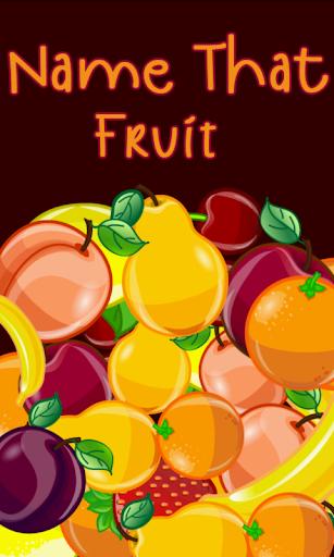 Name That Fruit