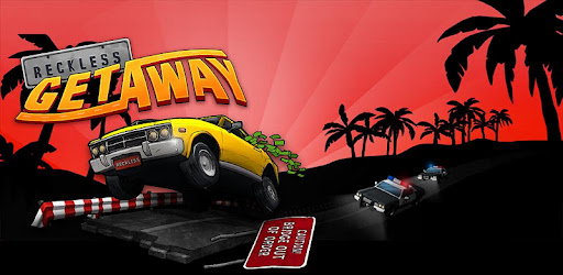 Reckless Getaway 1.0.4 for Android