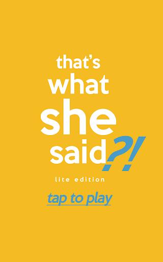 That's What She Said Lite