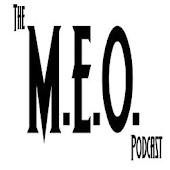 The M.E.O. Podcast With E