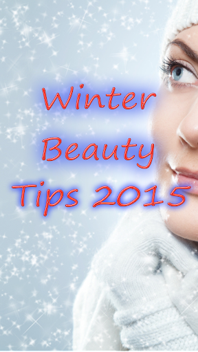 WInter Beauty Tips 2015