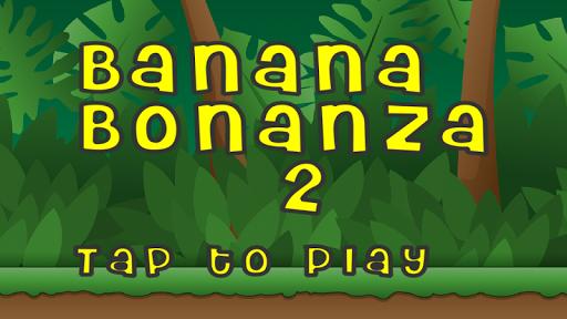Banana Bonanza 2