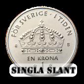 Singla slant | Svensk enkrona!