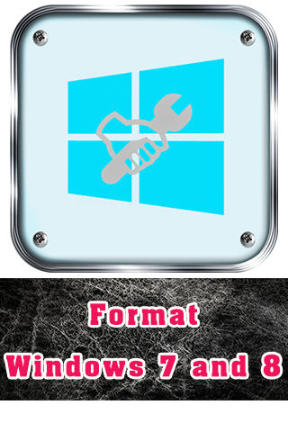 Format Windows 7 and 8