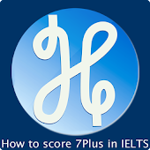 How to Score 7 Plus in IELTS